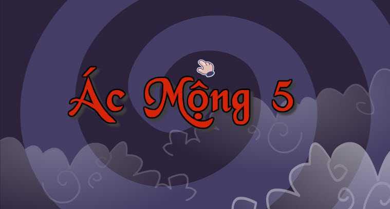 Game-ac-mong-5-hinh-anh-1