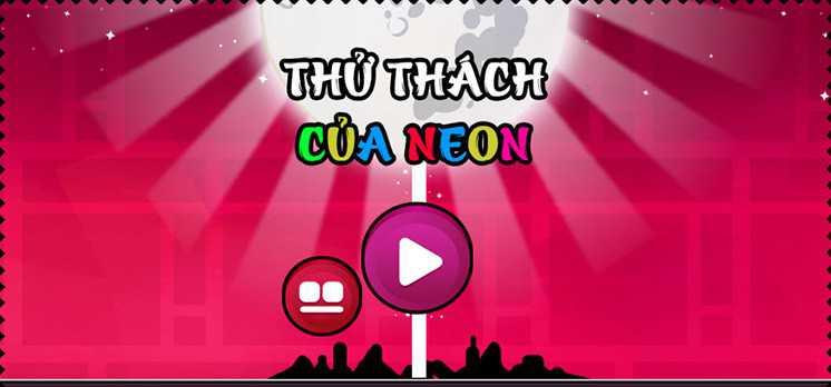 game-thu-thach-cua-neon-hinh-anh-1